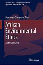 African environmental ethics a critical reader