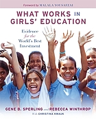 What works in girls' education : evidence for the world's best investment
