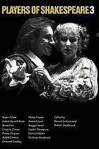 Players of Shakespeare 3 : further essays in Shakespearian performance