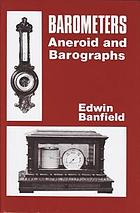 Barometers : aneroid and barographs