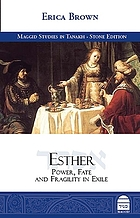 Esther : power, fate and fragility in exile
