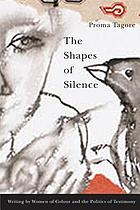 The Shapes of Silence edited by Proma Tagore