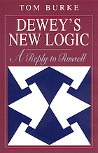Dewey's new logic : a reply to Russell