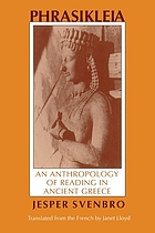 Phrasikleia : an anthropology of reading in ancient Greece