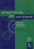 Preparation for adulthood : standards for good practice in residential care