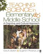 Teaching science in elementary and middle school : a cognitive and cultural approach