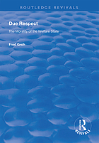 Due respect : the morality of the welfare state