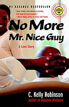 No more Mr. Nice Guy : a love story