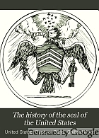 The history of the seal of the United States.
