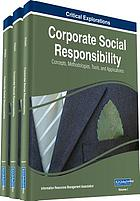 Corporate social responsibility : concepts, methodologies, tools, and applications