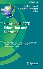 Sustainable ICT, education and learning : first IFIP WG 3.4 international conference, SUZA 2019, Zanzibar, Tanzania, April 25-27, 2019, revised selected papers