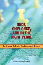 Once, only once, and in the right place : residence rules in the decennial Census