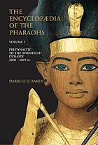 The encyclopedia of the Pharaohs