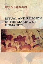 Holiness and humanity : ritual in the making of religious life