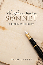 The African American sonnet : a literary history