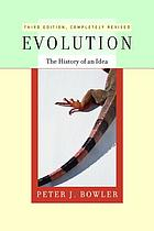 Evolution : the history of an idea