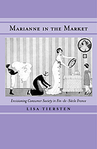 Marianne in the market : envisioning consumer society in fin-de-siècle France