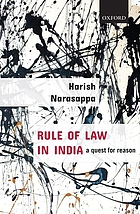 Rule of law in India : a quest for reason