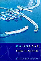 Dams 2000 : proceedings of the biennial conference of the BDS held at the University of Bath on 14-17 June 2000