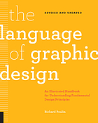 The language of graphic design : an illustrated handbook for understanding fundamental design principles