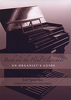 Bach and the pedal clavichord : an organist's guide