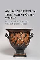 Animal sacrifice in the ancient Greek world