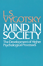 Mind in society : the development of higher psychological processes