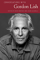 Conversations with Gordon Lish
