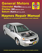 General Motors Chevrolet Malibu, Pontiac G6, Saturn Aura automotive repair manual