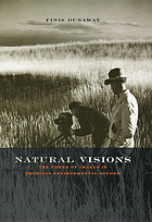 Natural visions : the power of images in American environmental reform
