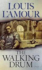 The walking drum : a novel