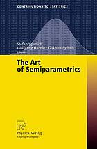 The art of semiparametrics