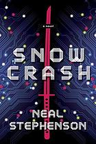 Snow crash : a novel