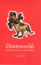 Danteworlds : a reader's guide to the Inferno