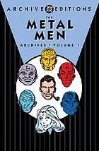 The Metal Men archives. Volume 1