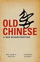 Old Chinese A New Reconstruction