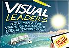 Visual leaders : new tools for visioning, management et organization change