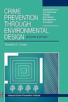 Crime prevention through environmental design : applications of architectural design and space management concepts