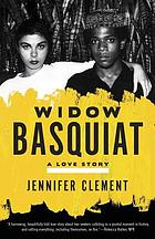 Widow Basquiat : a love story