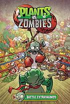 Plants vs. zombies. Battle extravagonzo
