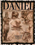 Daniel : understanding the dreams and visions