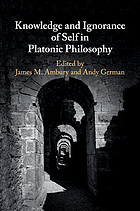 Knowledge and ignorance of self in Platonic philosophy