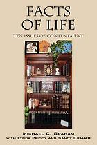 Facts of life : ten issues of contentment