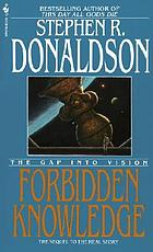 Forbidden knowledge : the gap into vision