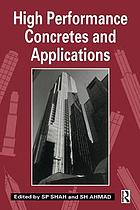 High performance concretes and applications