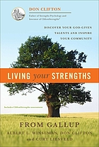 Living your strengths : discover your God-given talents and inspire your community