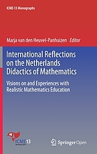 International reflections on the Netherlands didactics of mathematics : visions on and rxperiences with realistic mathematics education