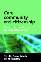 Care, community and citizenship : research and practice in a changing policy context