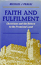 Faith and fulfilment : Christians and the return to the Promised Land