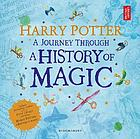 Journey Through a History of Magic.